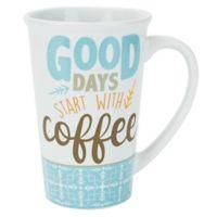 "Boston Warehouse® ""Good Says Start with Coffee"" Mug in White"