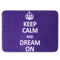 17-Inch x 24-Inch Keep Calm and Dream On Bath Mat in Purple