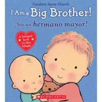 "Scholastic ""I Am Big Brother!"" by Caroline Jayne Church (English/Spanish)"