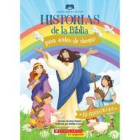 """Scholastic """"Historias De La Biblia Para Antes De Dormir"""" (Spanish)"""