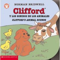 "Scholastic ""Clifford's Animal Sounds/Clifford y los Sonidos de los Animales"" by Norman Bridwell"