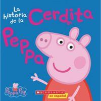 """Scholastic """"La Historia De La Cerdita Peppa"""" (Spanish)"""