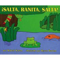 """Salta, Ranita, Salta!"" by Robert Kalan (Spanish)"
