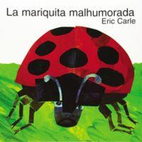 """La Mariquita Malhumorada"" Spanish Edition Paperback by Eric Carle"