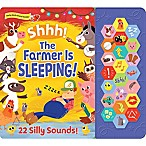 """Shhh! The Farmer is Sleeping!"" Sound Board Book"