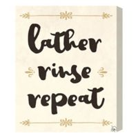 Lather Rinse Repeat 16-Inch x 20-Inch Canvas Wall Art