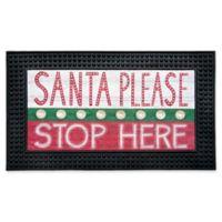 """""""Santa Please Stop Here"""" 18-Inch x 30-Inch LED Door Mat"""