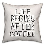 "Designs Direct ""Life Begins After Coffee"" Square Throw Pillow in White"