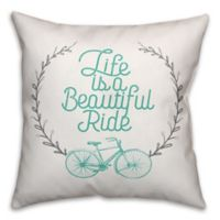 "Designs Direct ""Life is a Beautiful Ride"" Square Throw Pillow in Teal"