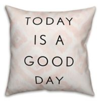 """Designs Direct """"Today is a Good Day"""" Square Throw Pillow in Black/White/Pink"""