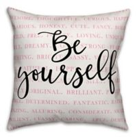 """Designs Direct """"Be Yourself"""" Square Throw Pillow in Pink/Black/White"""