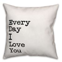 """Designs Direct """"Everyday I Love You"""" Throw Pillow in Black/White"""
