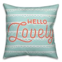 """Designs Direct """"Hello Lovely"""" Throw Pillow in Coral/Teal"""