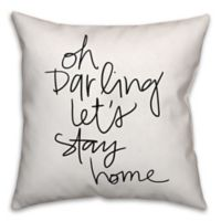 Designs Direct Let's Stay Home Throw Pillow in Black/White