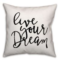 "Designs Direct ""Live Your Dream"" Throw Pillow in Black/White"