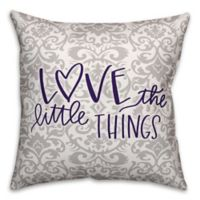 "Designs Direct ""Love the Little Things"" Square Throw Pillow in Purple/Grey"