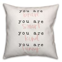 Designs Direct You Are Everything Square Throw Pillow in Black/White/Pink