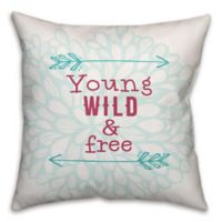 "Designs Direct ""Young Wild and Free"" Square Throw Pillow in Teal/Pink"