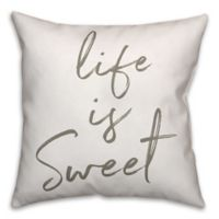 """Designs Direct """"Life Is Sweet"""" Throw Pillow in Grey/White"""