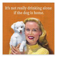 "Design Design 20-Count ""If the Dog is Home"" Beverage Napkin"