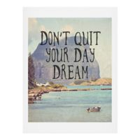 "Deny Designs ""Don't Quit Your Day Dream"" 18-Inch x 24-Inch Wall Art"