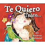 """Te Quiero Tanto"" by Marianne Richmond (Spanish)"