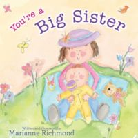 """You're A Big Sister"" by Marianne Richmond"