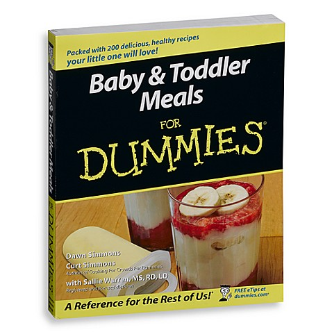 Baby & Toddler Meals for Dummies Book