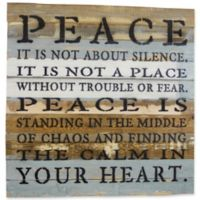 """Sweet Bird & Co. Reclaimed Wood """"Peace is not about Silence"""" 30-Inch Square Wall Art"""