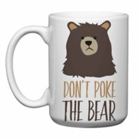 "Love You a Latte Shop ""Don't Poke the Bear"" Mug"