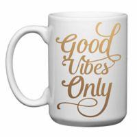 "Love You a Latte Shop ""Good Vibes Only"" Mug"