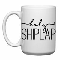 "Love You a Latte Shop ""Holy Shiplap"" Mug"