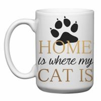 """Love You a Latte Shop """"Home Is Where My Cat Is"""" Mug"""
