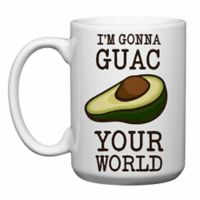 "Love You a Latte Shop ""I'm Gonna Guac Your World"" Mug"