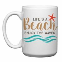 "Love You a Latte Shop ""Life's a Beach Enjoy the Waves"" Mug in White"