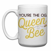 "Love You a Latte Shop ""You're the OG Queen Bee"" Mug"
