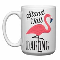 "Love You a Latte Shop ""Stand Tall, Darling"" Flamingo Mug"