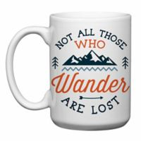 "Love You a Latte Shop ""Not All Those Who Wander Are Lost"" Mug"