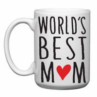"Love You a Latte Shop ""World's Best Mom"" Coffee Mug"