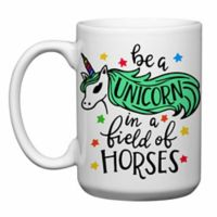 "Love You a Latte Shop ""Be a Unicorn in a Field of Horses"" Mug"