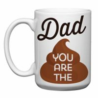 "Love You a Latte Shop ""Dad You Are the Shit"" Mug"