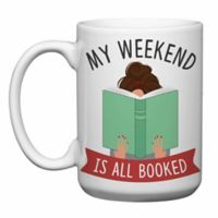 "Love You a Latte Shop ""My Weekend is All Booked"" Mug"