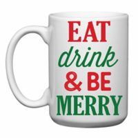 """Love You a Latte Shop """"Eat Drink and Be Merry"""" Mug"""