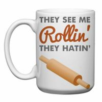 Love You a Latte Shop They See Me Rollin' Rolling Pin Mug