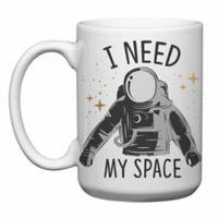 """Love You a Latte Shop """"I Need My Space"""" Mug"""