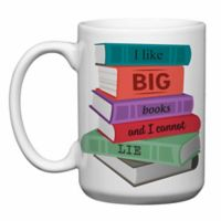 "Love You a Latte Shop ""I Like Big Books and I Cannot Lie"" Mug"