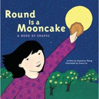 "Chronicle Books ""Round Is a Mooncake"" Board Book by Roseanna Thong"