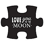 "WallVerbs™ Mix & Match Puzzle Wall Art ""Love You to the Moon and Back"" Piece In Black"