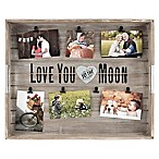 "7-Opening ""Love You To The Moon And Back"" Tray Collage"