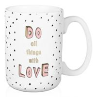 "Designs Direct ""Do All Things with Love"" 15 oz. Coffee Mug in Pink"